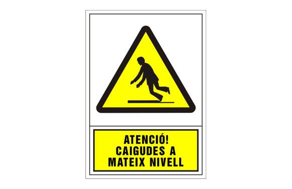 SEÑAL ADVERTENCIA CATALAN 345X245 MM-ATENCIO CAIGUDES AL MATEIX NIVELL
