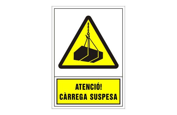 SEÑAL ADVERTENCIA CATALAN 345X245 MM-ATENCIO CARREGA SUSPESA