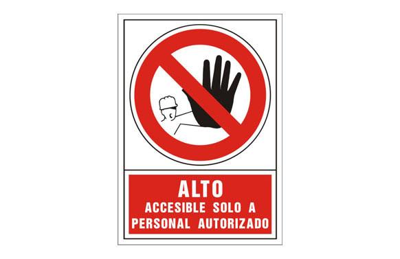 SEÑAL PROHIBICION CASTELLANO 345X245 MM-ALTO ACCESIBLE SOLO A PERSONAL AUTORIZ