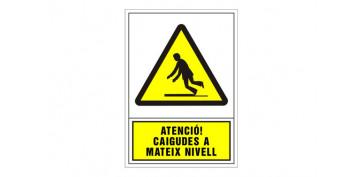 SEÑAL ADVERTENCIA CATALAN 490X345 MM-ATENCIO CAIGUDES AL MATEIX NIVELL