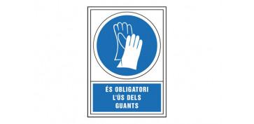 Señalizacion - SEÑAL OBLIGACION CATALAN 345X245 MM-OBLIGATORI L\'US DELS GUANTS
