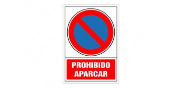 Señalizacion - SEÑAL PROHIBICION CASTELLANO 490X345 MM-PROHIBIDO APARCAR